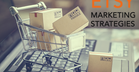 11 Marketing Strategies to Promote your Etsy Shop
